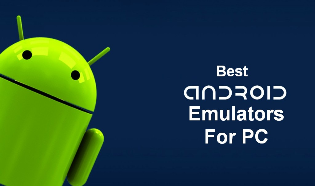 Top 8 Best Android Emulator For Microsoft Windows 10 and Mac OS (Free and Paid)